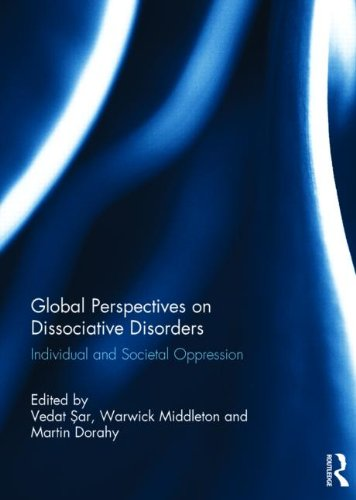 Global Perspectives on Dissociative Disorders: Individual and Societal Oppression